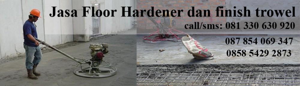 Jasa Floor Hardener Chichibu Kita Jual Floor Hardener Surabaya Floor Hardener Sika Floor Hardener Fosroc Floor Hardener Surabaya Harga Floor Hardener M2 Jasa Finish Trowel Lantai